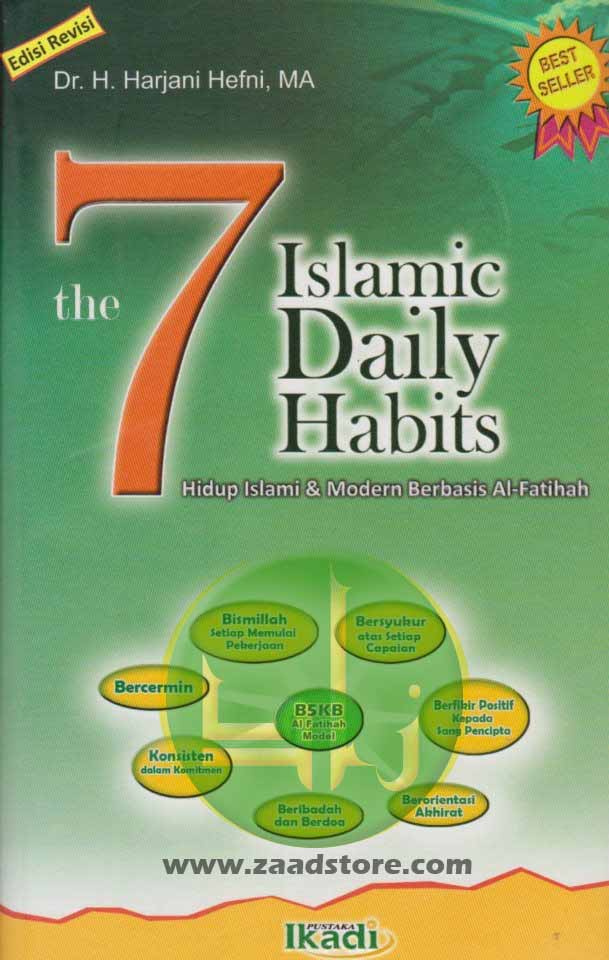The 7 Islamic Daily Habits (Revisi 2013)