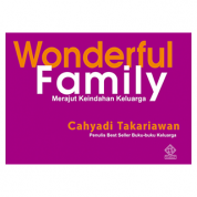 Wonderful Family Cahyadi Takariawan